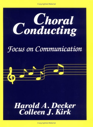 9780881338768: Choral Conducting: Focus on Communication