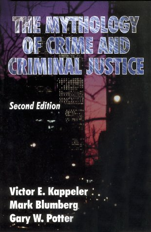 9780881338805: The Mythology of Crime and Criminal Justice