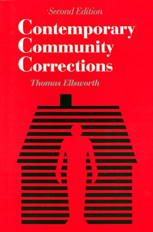 Contemporary Community Corrections