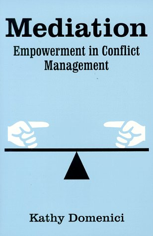 9780881338942: Mediation: Empowerment in Conflict Management