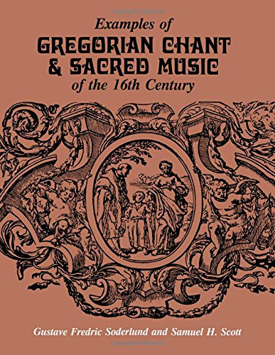 9780881339093: Examples of Gregorian Chant & Sacred Music of the 16th Century