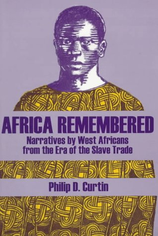 9780881339482: Africa Remembered: Narratives by West Africans from the Era of the Slave Trade