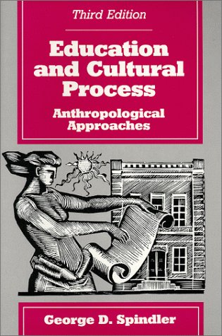 9780881339581: Education and Cultural Process: Anthropological Approaches