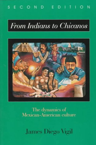 9780881339765: From Indians to Chicanos: The Dynamics of Mexican-American Culture
