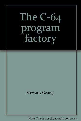 9780881341508: The C-64 program factory