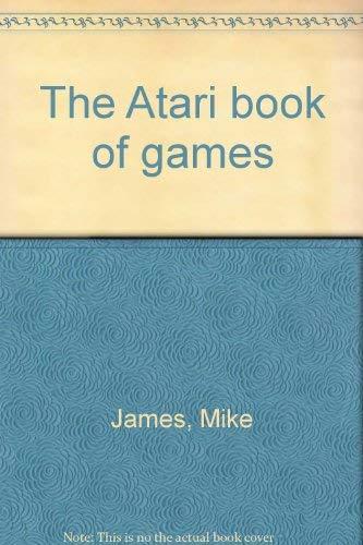 9780881341591: The Atari book of games