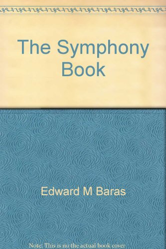 9780881341607: The Symphony Book