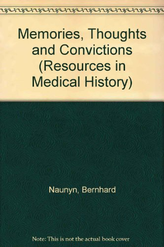 9780881350593: Memories, Thoughts and Convictions (Resources in Medical History)