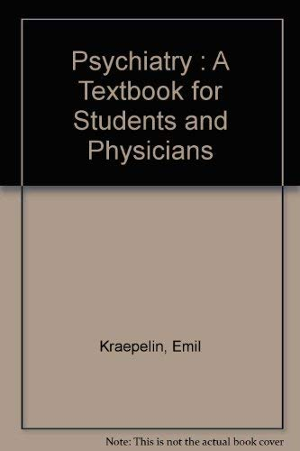 9780881350869: Psychiatry : A Textbook for Students and Physicians