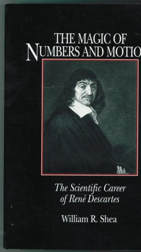 9780881350982: The Magic of Numbers and Motion: The Scientific Career of Rene Descartes