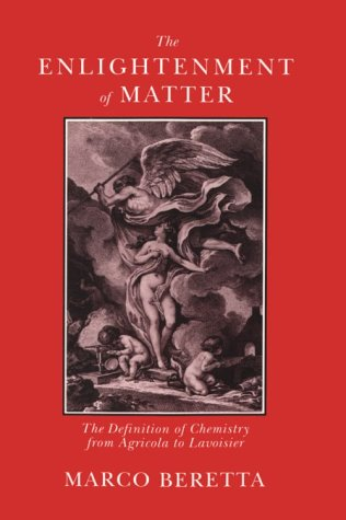 9780881351521: The Enlightenment of Matter: The Definition of Chemistry from Agricola to Lavoisier (Uppsala Studies in History of Science, 15)