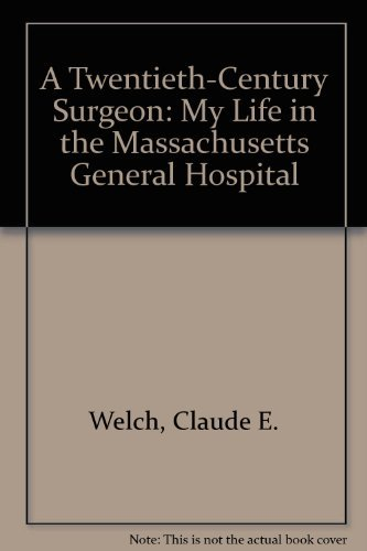 9780881351811: A Twentieth-Century Surgeon: My Life in the Massachusetts General Hospital