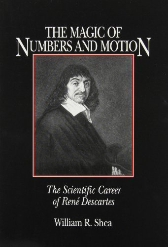 9780881351835: The Magic of Numbers and Motion: The Scientific Career of Rene Descartes