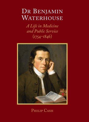 9780881352641: Dr. Benjamin Waterhouse: A Life in Medicine and Public Service (1754-1846)