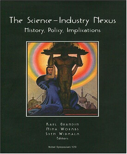 9780881353655: Science-industry Nexus: History, Policy, implications (Nobel Symposium 123)