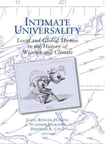 9780881353679: Intimate Universality: Local and Global Themes in the History of Weather and Climate (Science-history Studies on Atmospheres)
