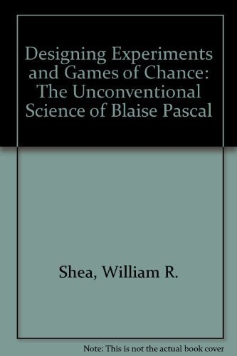 9780881353778: Designing Experiments and Games of Chance: The Unconventional Science of Blaise Pascal
