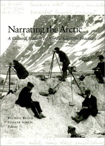 9780881353853: Narrating the Arctic: A Cultural History of Nordic Scientific Practices