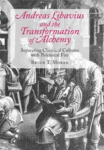 9780881353952: Andreas Libavius and the Transformation of Alchemy: Separating Chemical Cultures with Polemical Fires