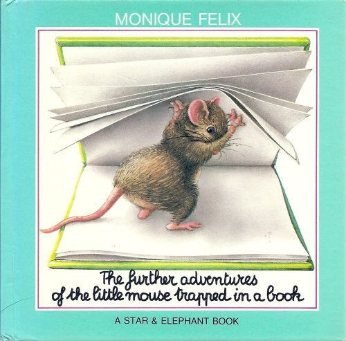 9780881380095: The Further Adventures of the Little Mouse Trapped in a Book