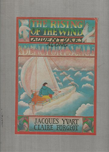 Rising of the Wind: Adventures Along the Beaufort Scale