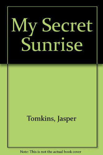 9780881381368: My Secret Sunrise