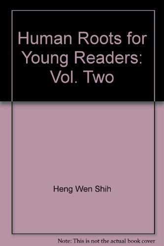 9780881390179: Human Roots for Young Readers: Vol. Two