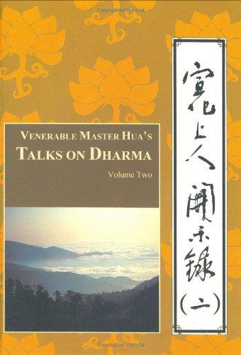 Venerable Master Hua's Talks on Dharma, Vol. Two (9780881390261) by Venerable Master Hsuan Hua; Buddhist Text Translation Society
