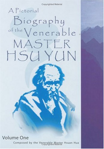 9780881394856: A Pictorial Biography of the Venerable Master Hsu Yun