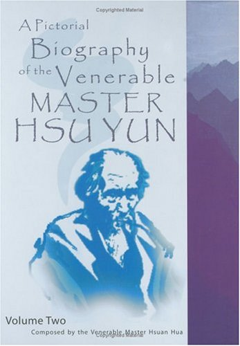 9780881394863: A Pictorial Biography of the Venerable Master Hsu Yun
