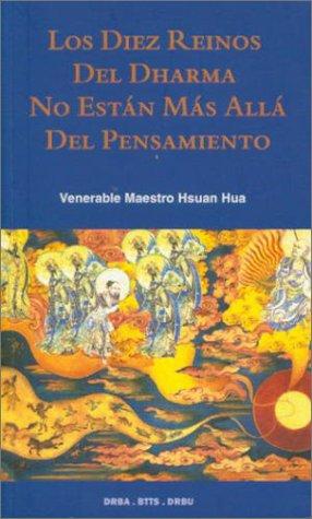 9780881395150: Los Diez Reinos del Dharma No Estan Mas Alla del Pensamiento (Spanish Edition)