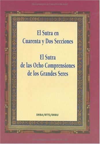 9780881397505: El Sutra en Cuarenta y Dos Secciones Predicado por Buda (Spanish Edition)