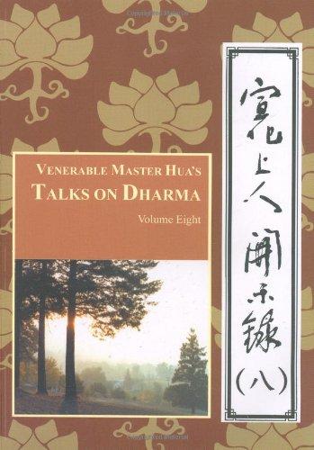 9780881398557: Venerable Master Hua's Talks on Dharma Vol 8