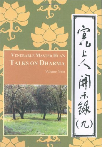 Venerable Master Hua's Talks on Dharma: Vol Nine (0881398586) by Hsuan Hua