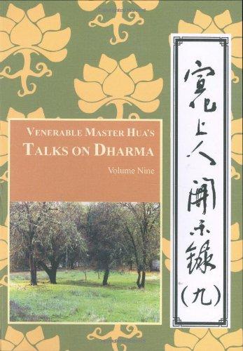 Venerable Master Hua's Talks on Dharma: Vol Nine (9780881398588) by Hsuan Hua