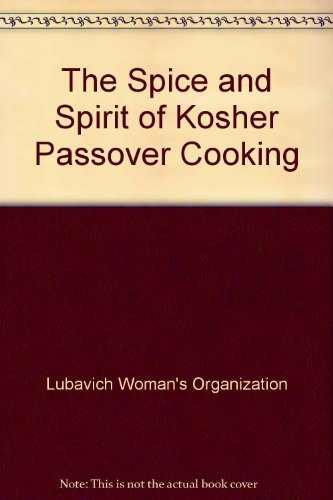 9780881400670: The Spice and Spirit of Kosher Passover Cooking