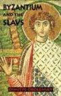 9780881410082: Byzantium and the Slavs