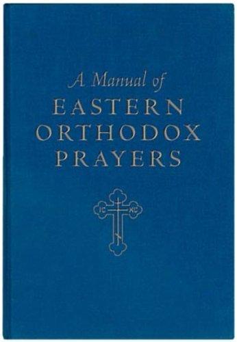 9780881410129: A Manual of Eastern Orthodox Prayers