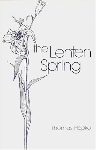 The Lenten Spring: Readings for Great Lent (9780881410143) by Thomas Hopko
