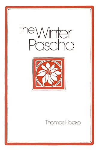 The Winter Pascha: Readings for the Christmas-Epiphany Season (9780881410259) by Thomas Hopko