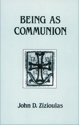 9780881410297: Being as Communion: Studies in Personhood and the Church (Contemporary Greek Theologians Series, No 4)