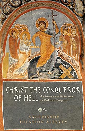 9780881410617: Christ the Conqueror of Hell: The Descent into Hades from an Orthodox Perspective