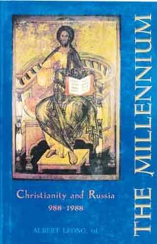 9780881410808: The Millennium: Christianity and Russia A.D. 988-1988