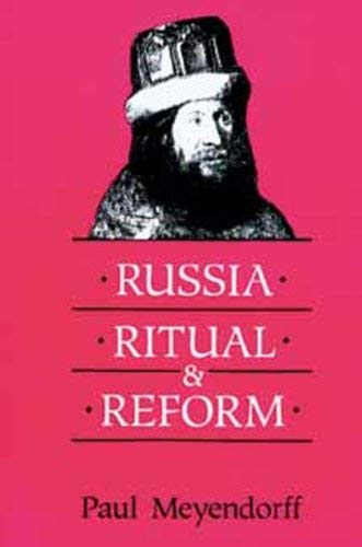 9780881410907: Russia, Ritual, and Reform: The Liturgical Reforms of Nikon in the 17th Century