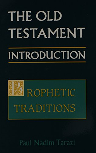 9780881411065: The Old Testament: An Introduction : Prophetic Traditions (Old Testament Introduction (St. Vladimirs))