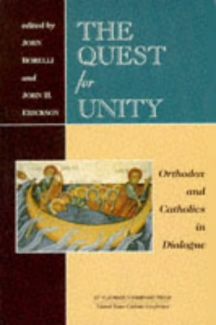 9780881411133: The Quest for Unity: Orthodox and Catholics in Dialogue : Documents of the Joint International Commission and Official Dialogues in the United States, 1965-1995