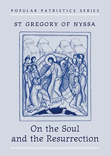 9780881411201: On the Soul and the Resurrection: St Gregory of Nyssa
