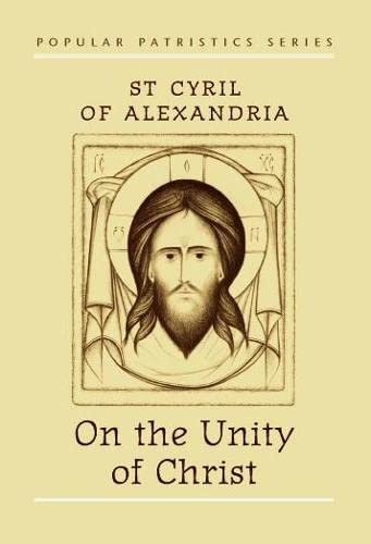 9780881411331: On the Unity of Christ