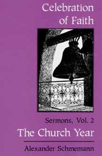 9780881411386: The Church Year (Celebration of Faith , Vol 2)