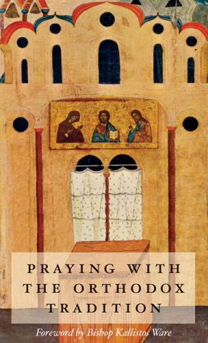 9780881411560: Praying With the Orthodox Tradition
